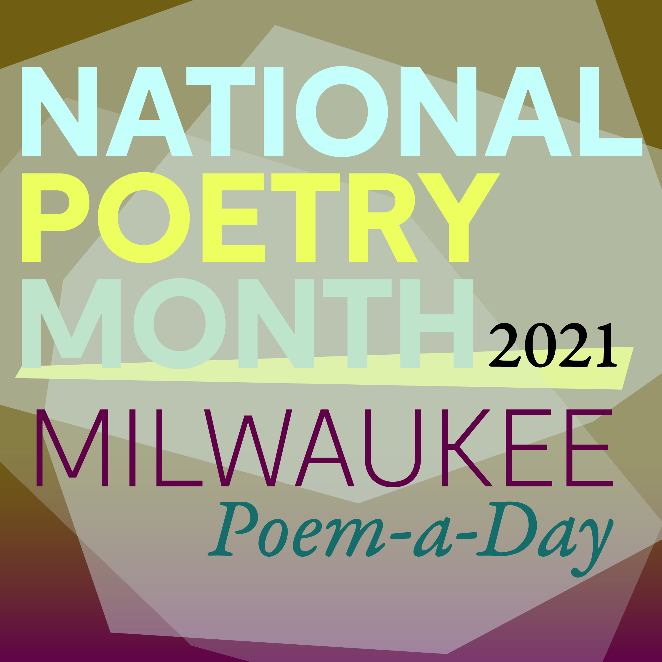 National-Poetry-Month-2021_IG_MKE-Poem-a-Day-02